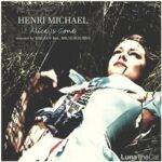 Henri Michael – Alice Is Gone