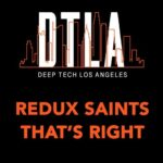 Redux Saints – That's Right
