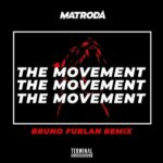 Matroda, Bruno Furlan – The Movement