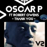 Oscar P, Robert Owens – Thank You