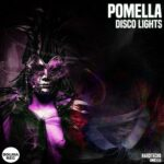 Pomella – DISCO LIGHTS