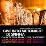 Immaculate Styles, Lisa Shaw – Give in to Me Tonight (DJ Spinna Galactic Soul Remixes)