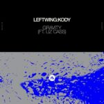 Liz Cass, Leftwing Kody – Gravity (feat. Liz Cass)