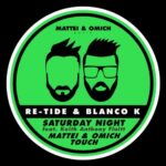 Re-TideBlanco K, Keith Anthony Fluitt – Saturday Night