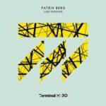 Patrik Berg – Like Forever