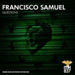 Francisco Samuel – Questions