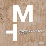 Yousef, Black Circle, Yousef, Black Circle – Paris