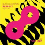 Block & Crown – Respect