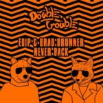 EdiP, Brad Brunner – Never Back