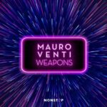 Mauro Venti – Weapons