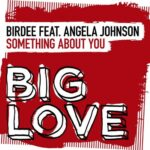 Birdee, Angela Johnson – Something About You