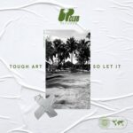 Tough Art – So Let It