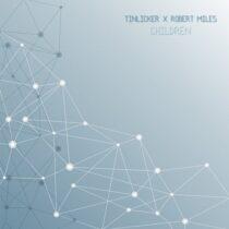 Tinlicker, Robert Miles – Children