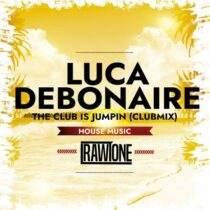 Luca Debonaire – The Club Is Jumpin (Club Mix)