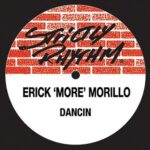 Erick Morillo – Dancin' [EXCLUSIVE]