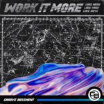 Luke Nash – Work It More