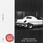 Cora Novoa – Sun, Black Out