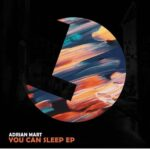 Adrian Mart – You can Sleep