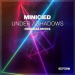 Minicied – Under / Shadows