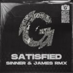 Alaia & Gallo – Satisfied (Sinner & James Remix)