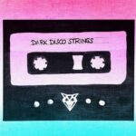 Juliane Wolf – Dark Disco Strings