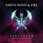 Earth, Wind & Fire – September (Eric Kupper Remixes)