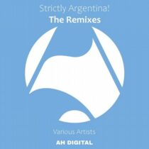 VA – STRICTLY ARGENTINA! – THE REMIXES