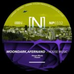 MoonDark, Afernand – House Music