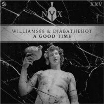Williams88, DjabaTheHot – A Good Time