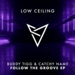 Buddy Tigg, Catchy Name – FOLLOW THE GROOVE