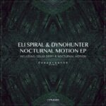 DYNOHUNTER, Eli Spiral – Nocturnal Motion
