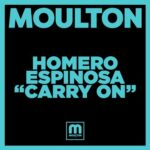Homero Espinosa – Carry On
