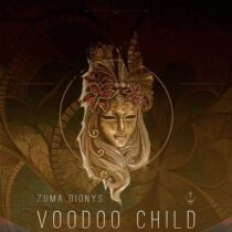 Zuma Dionys – Voodoo Child