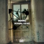 Ordoñez – Morning Freaks