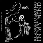 Klangstoerung – In My Mind