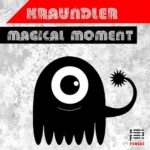 Kraundler – Magical Moment