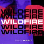 Next Habit – Wildfire