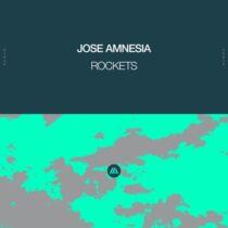 Jose Amnesia – Rockets