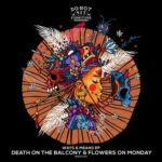 Death On The Balcony, Flowers on Monday – Ways & Means