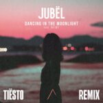 Jubel – Dancing in the Moonlight (Tiesto Extended Remix) feat. NEIMY