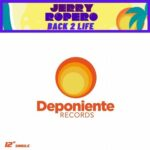 Jerry Ropero – Back 2 Life (Jerry Ropero Classic Disco Mix)