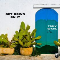 Tomy Wahl – Get down on it