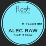 Alec Raw – Keep It Real