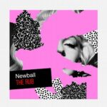 Newball – The Rub