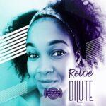 Reloe – Dilute