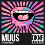 MUUS – Say Something