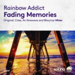 Rainbow Addict – Fading Memories