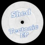 Shed – Tectonic