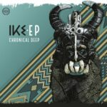 Chronical Deep – Ike