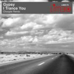Gypsy – I Trance You (Choopie Remix)